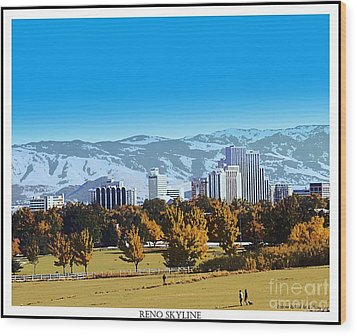 Reno Skyline From Rancho San Rafael Wood Print