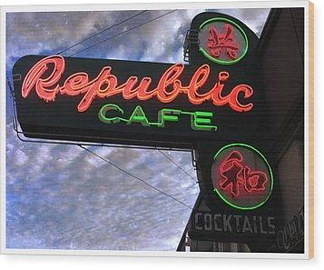 Republic Cafe Wood Print by Gail Lawnicki