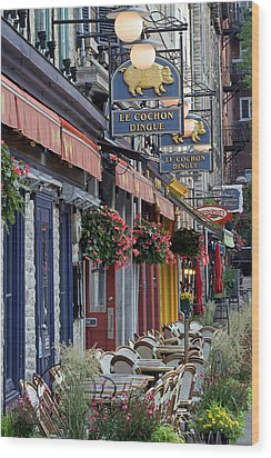 Restaurant Le Cochon Dingue In The Old Port Of Quebec City Wood Print by Juergen Roth