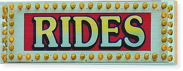 Rides Wood Print by Skip Willits