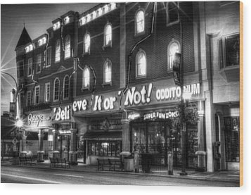 Ripley's Of Gatlinburg In Black And White Wood Print by Greg and Chrystal Mimbs