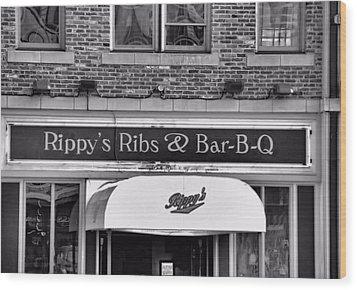 Rippy's Ribs And Bar Bq Wood Print by Dan Sproul