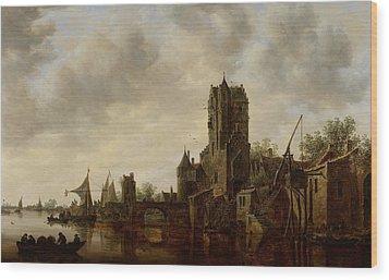 River Landscape With The Pellecussen Gate Near Utrecht Wood Print by Jan Josephsz van Goyen