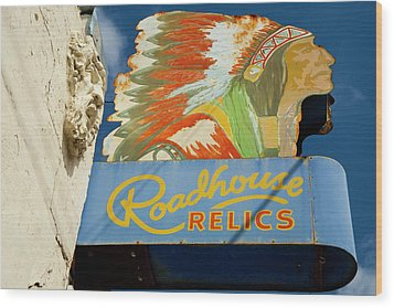 Roadhouse Relics Sign Wood Print by Mark Weaver