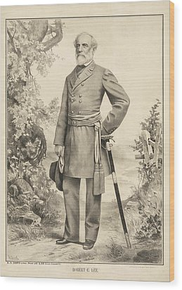 Robert E Lee Wood Print by Bill Cannon