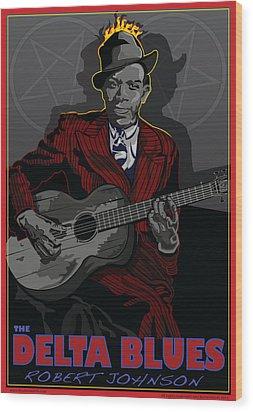 Robert Johnson Delta Blues Wood Print by Larry Butterworth