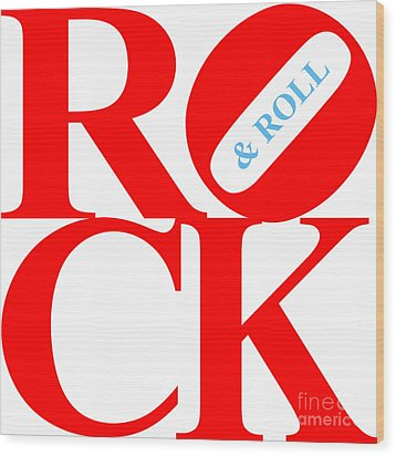 Rock And Roll 20130708 Red White Blue Wood Print by Wingsdomain Art and Photography