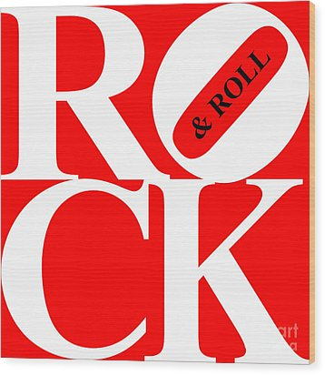 Rock And Roll 20130708 White Red Black Wood Print by Wingsdomain Art and Photography