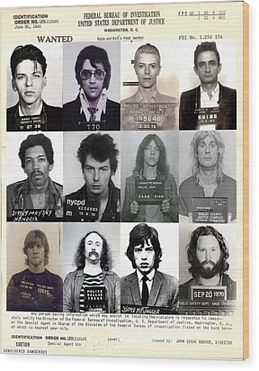 Rock And Roll's Most Wanted - Part II Wood Print by Lee Dos Santos