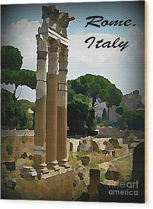 Rome Italy Poster Wood Print by John Malone