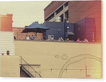 Rooftop Lunch Wood Print by Paulette B Wright