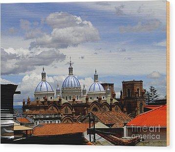 Rooftops Of Cuenca Wood Print by Al Bourassa