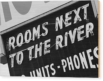 Rooms Next To The River Wood Print by Daniel Woodrum