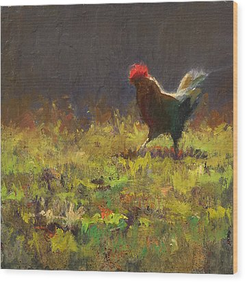 Rooster Strut Wood Print by Karen Whitworth