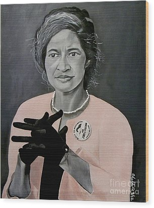 Rosa Parks Wood Print by Chelle Brantley