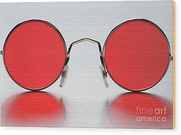 Rose Colored Glasses Wood Print by Dan Holm