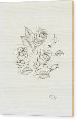 Wood Print featuring the drawing Roses by Patricia Hiltz