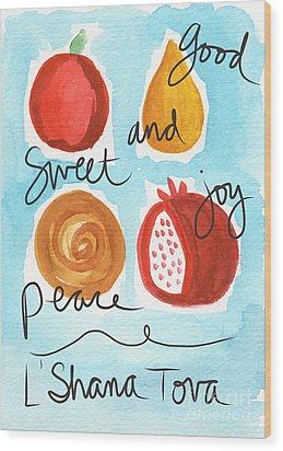Rosh Hashanah Blessings Wood Print by Linda Woods
