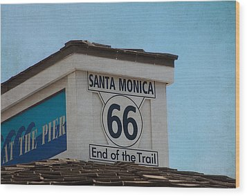 Route 66 - End Of The Trail Wood Print by Kim Hojnacki