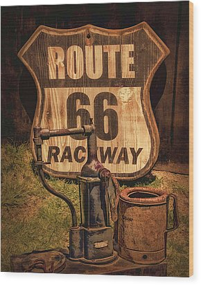 Route 66 Raceway Wood Print by Priscilla Burgers