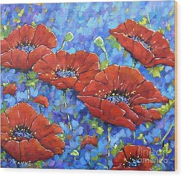 Royal Poppies By Prankearts Wood Print by Richard T Pranke
