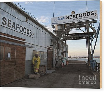 Wood Print featuring the photograph Royal Seafoods Monterey by James B Toy