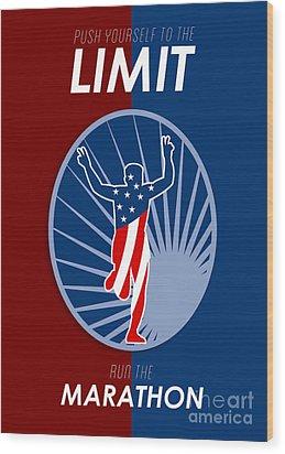 Run Marathon Push Limits Retro Poster Wood Print by Aloysius Patrimonio