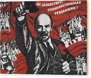 Russian Revolution October 1917 Vladimir Ilyich Lenin Ulyanov  1870 1924 Russian Revolutionary Wood Print by Anonymous