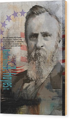 Rutherford B. Hayes Wood Print by Corporate Art Task Force