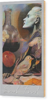 Wood Print featuring the mixed media Soul Food - With Title And Light Border by Brooks Garten Hauschild