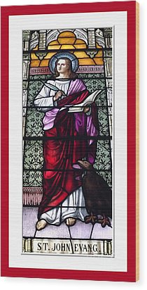 Saint John The Evangelist Stained Glass Window Wood Print by Rose Santuci-Sofranko