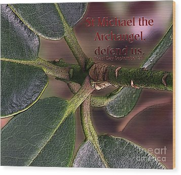Wood Print featuring the photograph Saint Michael The Archangel by Jean OKeeffe Macro Abundance Art