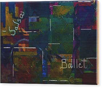 Wood Print featuring the painting Salsa Ballet by Lisa Kaiser