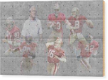 San Francisco 49ers Legends Wood Print by Joe Hamilton