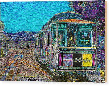 San Francisco Cablecar - 7d14097 Wood Print by Wingsdomain Art and Photography