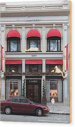 San Francisco Cartier Storefront - 5d20567 Wood Print by Wingsdomain Art and Photography