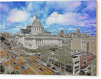 San Francisco City Hall 5d22507 Photoart Wood Print by Wingsdomain Art and Photography
