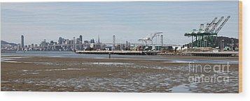 San Francisco Skyline And The Bay Bridge Through The Port Of Oakland 5d22238 Wood Print by Wingsdomain Art and Photography
