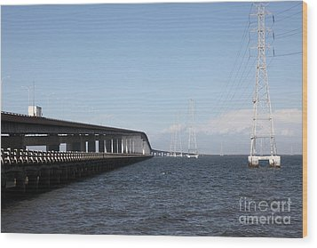 San Mateo Bridge In The California Bay Area 5d21893 Wood Print by Wingsdomain Art and Photography