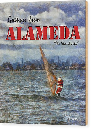 Wood Print featuring the photograph Alameda Santa's Greetings by Linda Weinstock