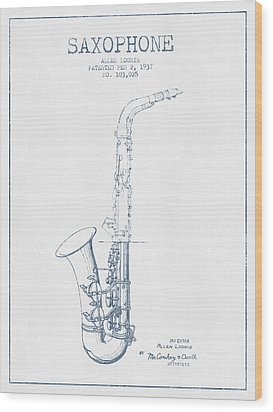 Saxophone Patent Drawing From 1937 - Blue Ink Wood Print by Aged Pixel