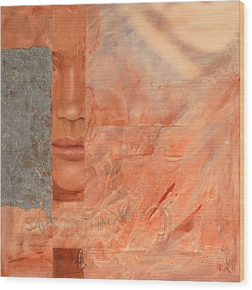 Say Something Wood Print by Carlynne Hershberger