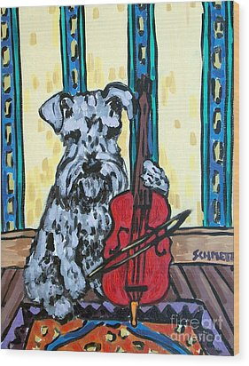 Schnauzer Playing Cello Wood Print by Jay  Schmetz