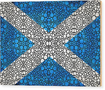 Scottish Flag - Stone Rock'd Scotland Art By Sharon Cummings Wood Print by Sharon Cummings