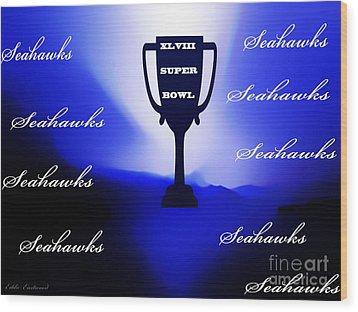 Seahawks Super Bowl Champions Wood Print