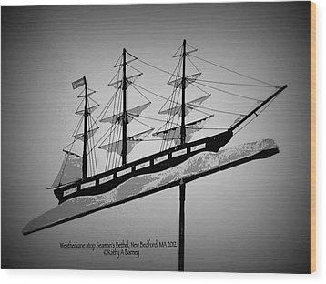 Seaman's Bethel Weathervane  Wood Print by Kathy Barney