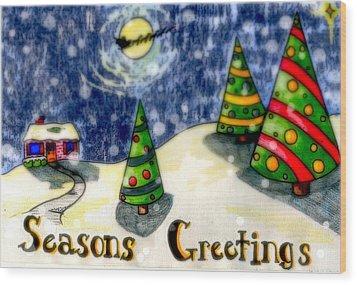 Seasons Greetings Wood Print by Jame Hayes