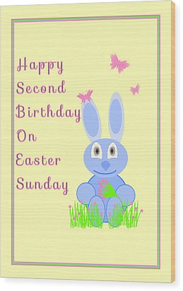 Second Birthday On Easter Wood Print by Rosalie Scanlon