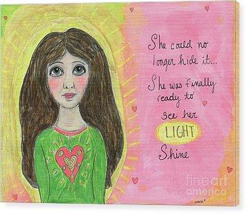 See Her Light Shine Wood Print
