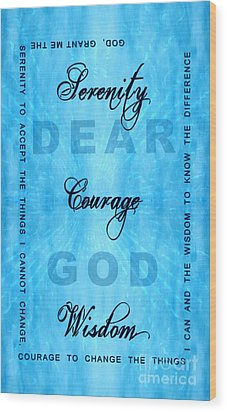 Serenity Prayer Dear God Wood Print by Margaret Newcomb